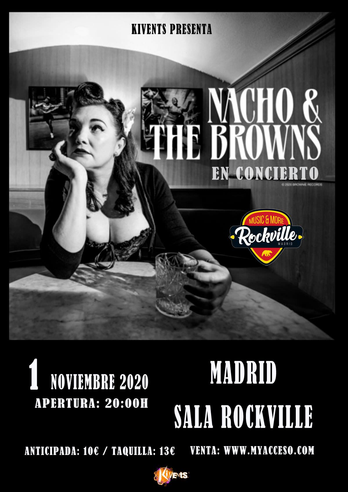 nacho and the browns rockville madrid