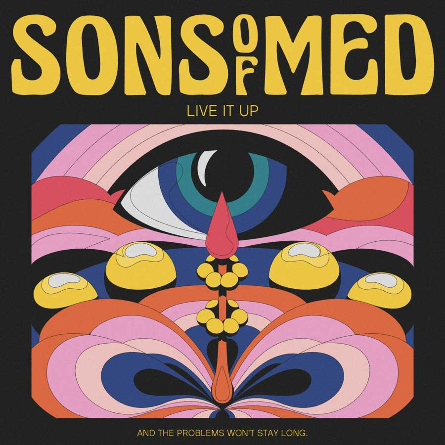 sons of med live it up