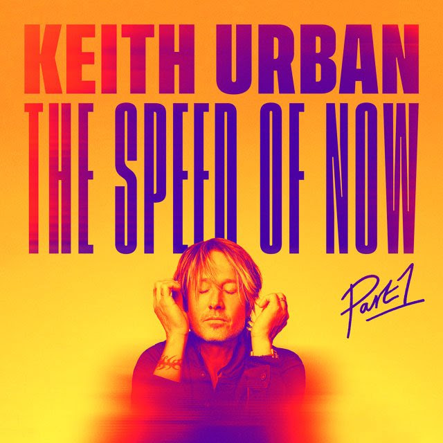Keith Urban the speed of now part